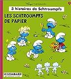 3 Histoires de Schtroumpfs, tome 9 - Les Schtroumpfs de papier