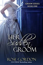 Her Sudden Groom (Groom Series Book 1) (English Edition)