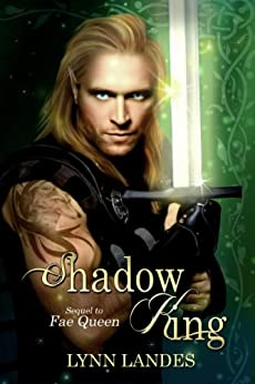 Shadow King (The Fae Series Book 2) by [Landes, Lynn]