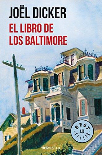 El Libro de los Baltimore (BEST SELLER) por Joël Dicker