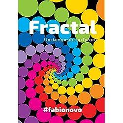Fractal: Um terapeuta no futuro (Holoplex) (Portuguese Edition)