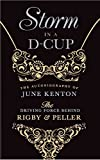 Storm In a D Cup: The Story of June Kenton, the powerhouse who transformed London's renowned Rigby & Peller , London into a world wide brand name (English Edition)