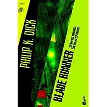 Blade Runner: ¿Sueñan los androides con ovejas eléctricas? (Ciencia Ficción)