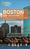 NATIONAL GEOGRAPHIC Reiseführer Boston und Umgebung: Das ultimative Reisehandbuch mit über 500 Adressen und praktischer Faltkarte zum Herausnehmen für alle Traveler. (National Geographic Traveler)