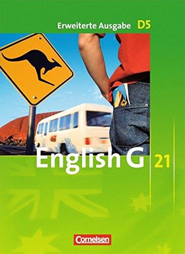 Preisvergleich Produktbild English G 21 - Erweiterte Ausgabe D: Band 5: 9. Schuljahr - Schülerbuch: Kartoniert