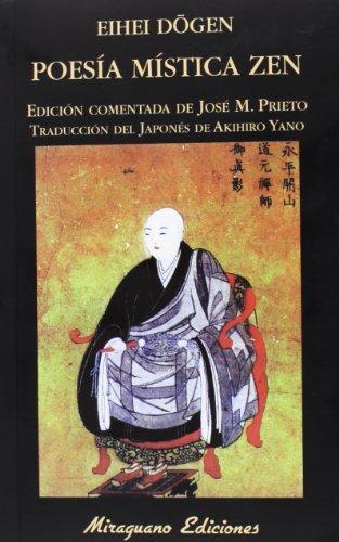 Poesía Mística Zen (Libros de los Malos tiempos) por Eihei Dôgen