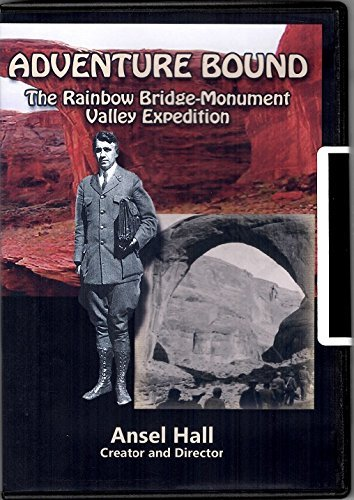 adventure-bound-the-rainbow-bridge-monument-valley-expedition-by-ansel-f-hall