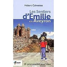 Les sentiers d'Emilie en Aveyron