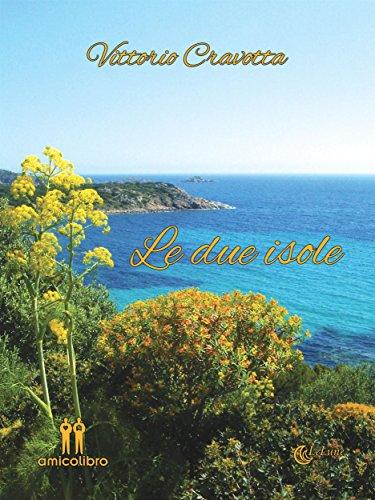 Le due isole (LeLune Vol. 4)