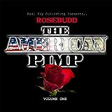 Rosebudd the American Pimp (English Edition)