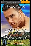Colorado Flames With A Texas Twist (Colorado Heart Book 3) (English Edition)