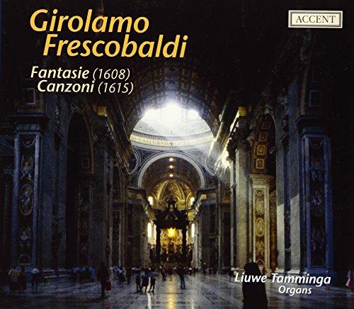 Preisvergleich Produktbild Frescobaldi: Fantasie (1608) & Canzoni (1615)