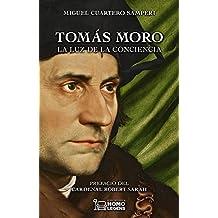 Tomás Moro. La luz de la conciencia