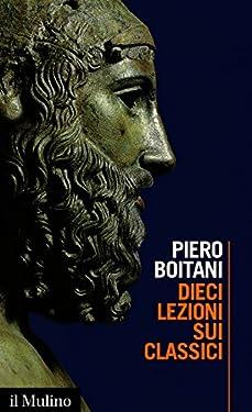 Dieci lezioni sui classici (Intersezioni Vol. 488)