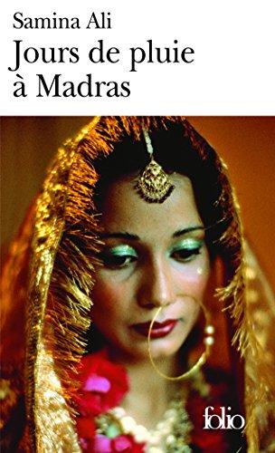 Jours de pluie à Madras par Samina Ali