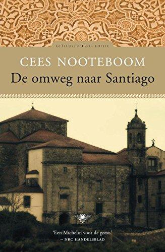 De omweg naar Santiago (Dutch Edition)