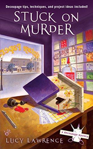 Stuck on Murder (A Decoupage Mystery Book 1) (English Edition) -