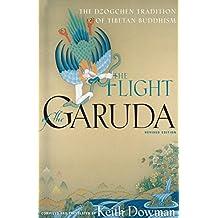 The Flight of the Garuda: The Dzogchen Tradition of Tibetan Buddhism (English Edition)