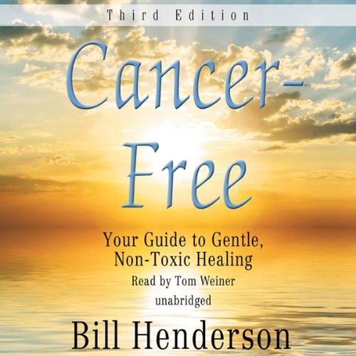 Cancer-Free, Third Edition  Audiolibri