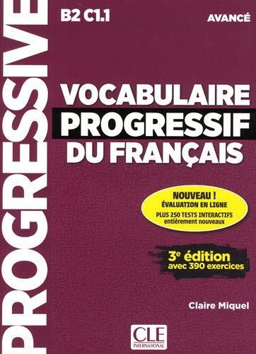 Vocabulaire Progressif du Français 3º edition - Livre + CD Audio + appli Niveau Avance B2-C1.1 (Progressive du français)