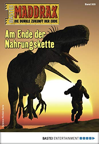 Maddrax 505- Science-Fiction-Serie: Ende