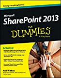 Title: Microsoft Sharepoint 2013 for Dummies Binding: Paperback Author: KenWithee Publisher: ForDummies
