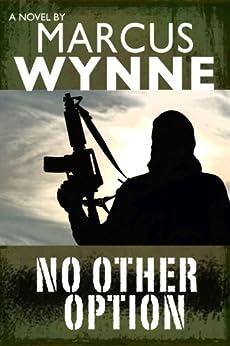 No Other Option (English Edition) par [Wynne, Marcus]