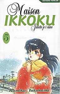 Maison Ikkoku - Juliette je t'aime Edition simple Tome 5