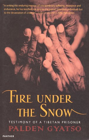 Fire Under The Snow: True Story of a Tibetan Monk (Panther)
