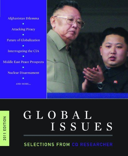 Global Issues: Selections from <i>CQ Researcher</i>, 2011 Edition (2011-07-15)