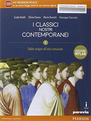 Classici nostri contemporanei. Ediz. mylab. Per le Scole superiori. Con e-book. Con espansione online: 1