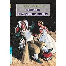 Louison et Monsieur Molière (FLAMMARION JEUN)