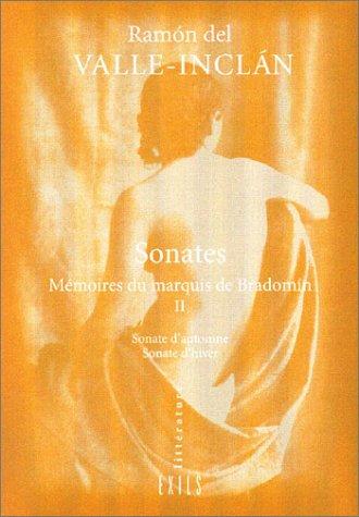 Sonates, volume 2 : Mémoires du marquis de Bradomín