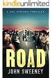 Road (A Joe Tiplady Thriller Book 2)