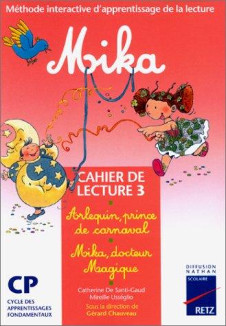 Mika CP, cahier de lecture numéro 3