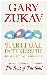 Spiritual Partnership: The Journey To Authentic Power by Gary Zukav (2010-05-06)