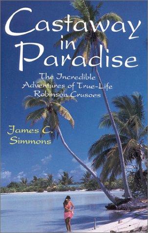 Castaway in Paradise por James C. Simmons