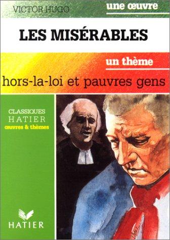 Les Misrables : Hors la loi et pauvres gens