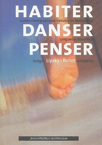 Habiter Danser Penser : Edition bilingue français-anglais par Pascal Rollet