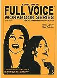 FVWS-L3 - Full Voice Workbook Series - Level Three 2nd Edition by Nikki Loney, Mim Adams (2008) Paperback