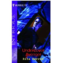 Undercover Avenger (Silhouette Intrigue) by Rita Herron (2005-06-17)