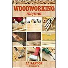Woodworking: Learn fast how to start with woodworking projects Step by Step Guide, DIY Plans & Projects Book (English Edition)