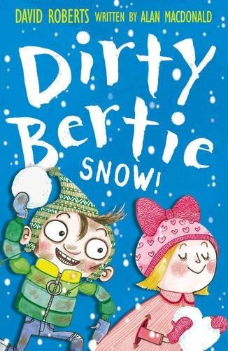 Snow! (Dirty Bertie) por Alan MacDonald