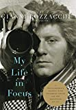 My Life in Focus: A Photographer's Journey with Elizabeth Taylor and the Hollywood Jet Set (Screen Classics)