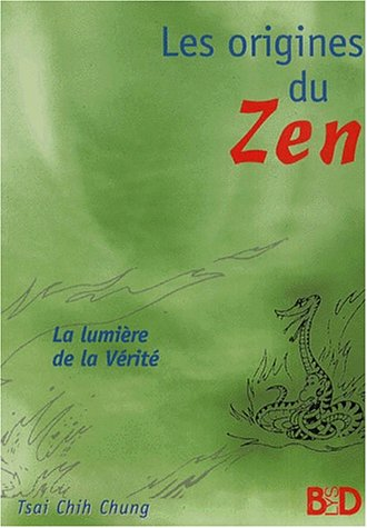 Les Origines du Zen