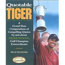 Quotable Tiger (Potent Quotables)