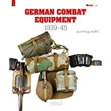 German Combat Equipment 1939-1945 (Militaria Guides)