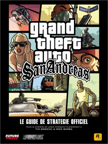 GTA : San Andreas, le guide de jeu