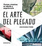 EL ARTE DEL PLEGADO: FORMAS CREATIVAS EN DISEÑO Y ARQUITECTURA