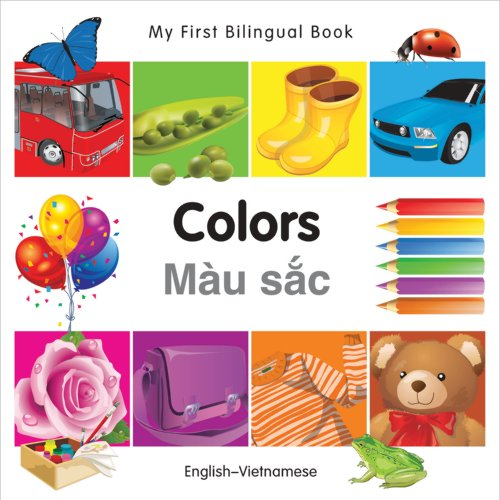 My First Bilingual Book-Colors (English-Vietnamese) (My First Bilingual Books)